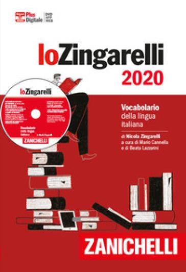 Lo Zingarelli 2020. Vocabolario della lingua italiana. Plus digitale. Con app. Con DVD-ROM. Con Contenuto digitale per download - Nicola Zingarelli | Thecosgala.com
