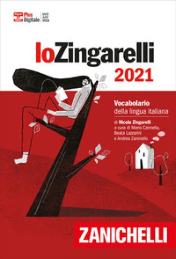 Lo Zingarelli 2021. Vocabolario della lingua italiana. Versione plus. Con Contenuto digitale (fornito elettronicamente) - Nicola Zingarelli |