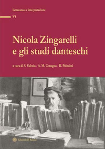 Zingarelli e gli studi danteschi - S. Valerio | Jonathanterrington.com