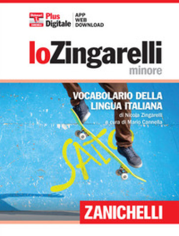 Lo Zingarelli minore. Vocabolario della lingua italiana. Con aggiornamento online - Nicola Zingarelli   Thecosgala.com