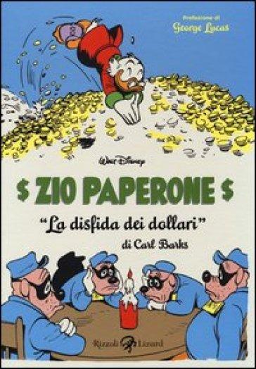 Zio Paperone. La disfida dei dollari - Carl Barks | Thecosgala.com