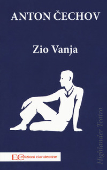 Zio Vanja - Anton Cechov | Jonathanterrington.com