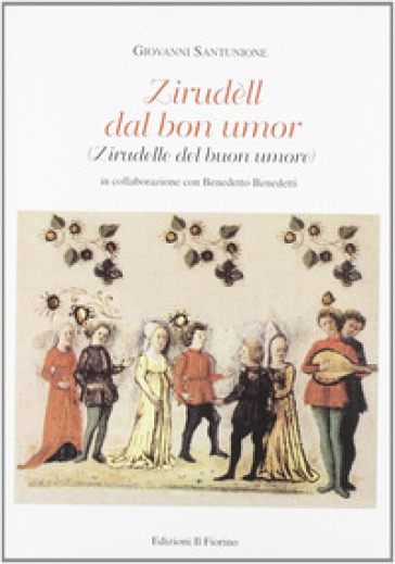 Zirudell dal bon umor - Benedetto Benedetti | Rochesterscifianimecon.com