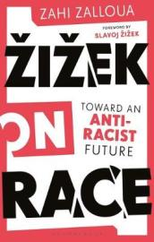 Zizek on Race