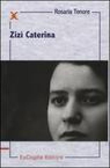 Zizì Caterina - Rosaria Tenore pdf epub