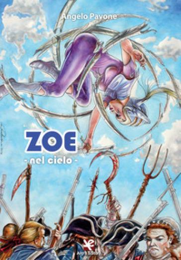 Zoe. Nel cielo - Angelo Pavone |