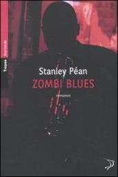 /Zombi-blues/Stanley-Pean/ 978885580111