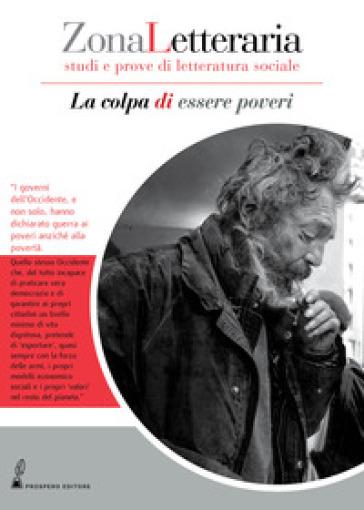 Zona Letteraria. Studi e prove di letteratura sociale (2018). 1: La colpa di essere poveri (Novembre)