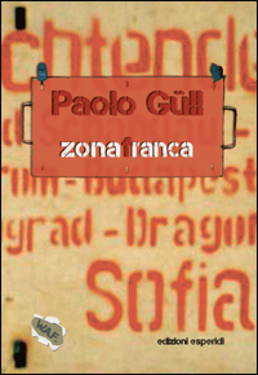 Zona franca - Paolo Gull   Kritjur.org