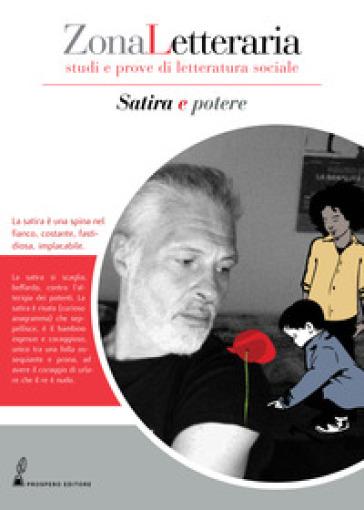 Zona letteraria. Studi e prove di letteratura sociale (2019). 3: Satira e potere