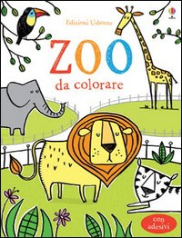 Lo Zoo da colorare. Con adesivi