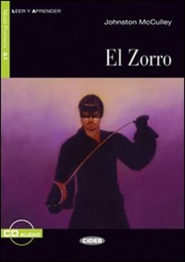 Zorro. Con CD Audio (El) - Johnston McCulley pdf epub