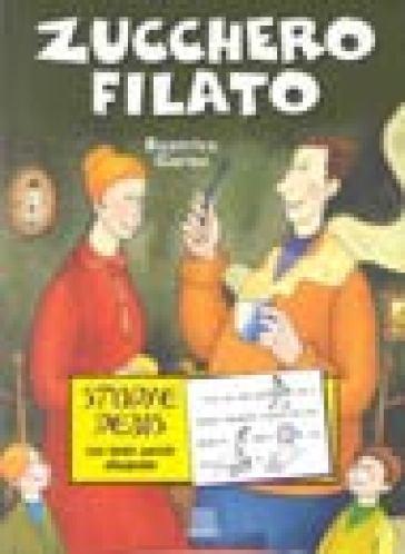 Esprimere Indomabile sbloccare  Zucchero filato - Beatrice Garau - Libro - Mondadori Store