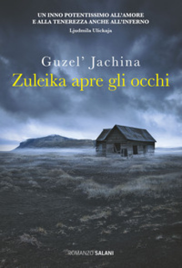 Zuleika apre gli occhi - Guzel' Jachina  