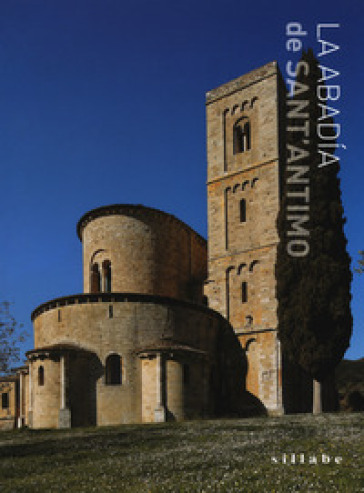 La abadia de Sant'Antimo. Ediz. a colori - Luca Luchini | Jonathanterrington.com