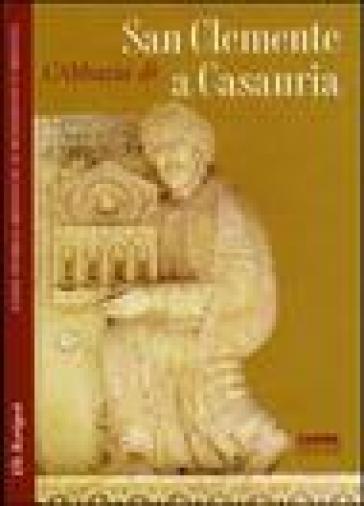 L'abbazia di San Clemente a Casauria - M. Luce Latini | Rochesterscifianimecon.com