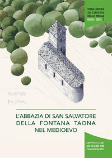 L'abbazia di San Salvatore della Fontana Taona nel Medioevo