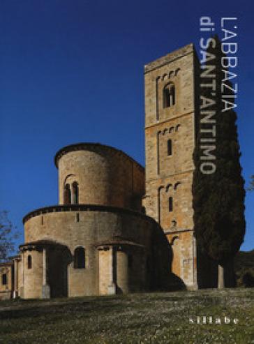 L'abbazia di Sant'Antimo. Ediz. a colori - Luca Luchini | Rochesterscifianimecon.com