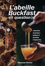 L abeille Buckfast en question(s)