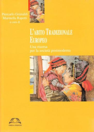 L'abito tradizionale europeo. Con CD-ROM - P. Grimaldi |
