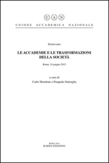 Le accademie e le trasformazioni della società - C. Sbordone pdf epub