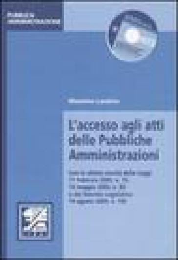 L'accesso agli atti delle pubbliche amministrazioni - Massimo Lasalvia |