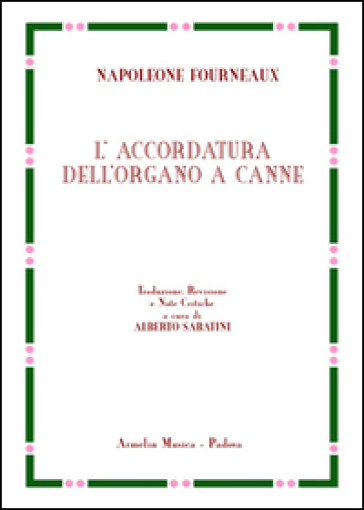 L'accordatura dell'organo a canne - Napoleone Fourneaux | Jonathanterrington.com
