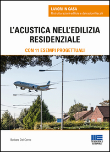 L'acustica nell'edilizia residenziale - Barbara Del Corno | Thecosgala.com