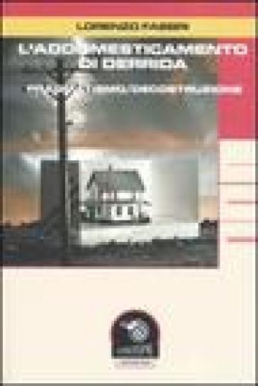 L'addomesticamento di Derrida. Pragmatismo/decostruzione - Lorenzo Fabbri | Kritjur.org