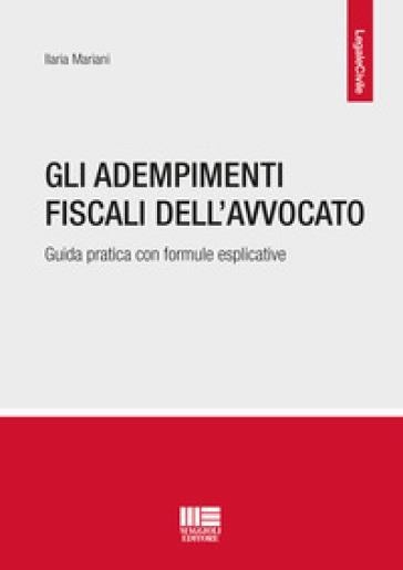 Gli adempimenti fiscali dell'avvocato - Ilaria Mariani | Thecosgala.com