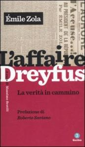 L affaire Dreyfus. La verità in cammino