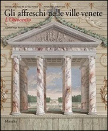 Gli affreschi nelle ville venete. L'Ottocento - S. Marinelli   Thecosgala.com
