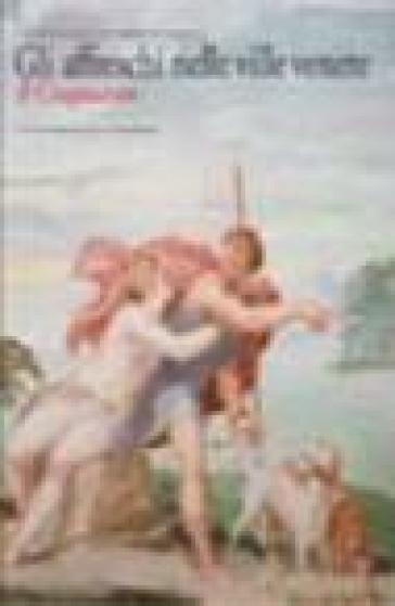 Gli affreschi nelle ville venete. Il Cinquecento - G. Pavanello |