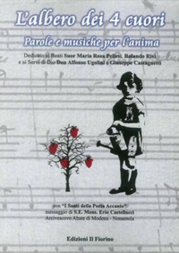 L'albero dei 4 cuori. Parole e musiche per l'anima - Morgana Montermini | Rochesterscifianimecon.com