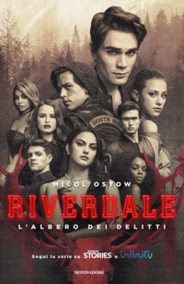 L'albero dei delitti. Riverdale - Micol Ostow |