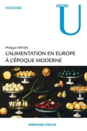 L alimentation en Europe à l époque moderne