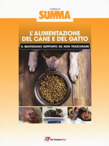 L'alimentazione del cane e del gatto: il quotidiano supporto da non trascurare -  pdf epub