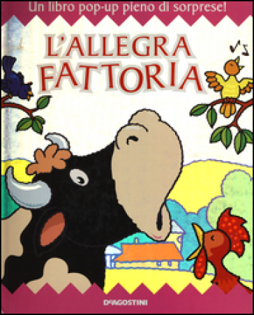 L'allegra fattoria. Libro pop-up