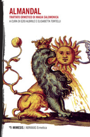 L'almandal. Trattato ermetico di magia salomonica - E. Tortelli | Thecosgala.com
