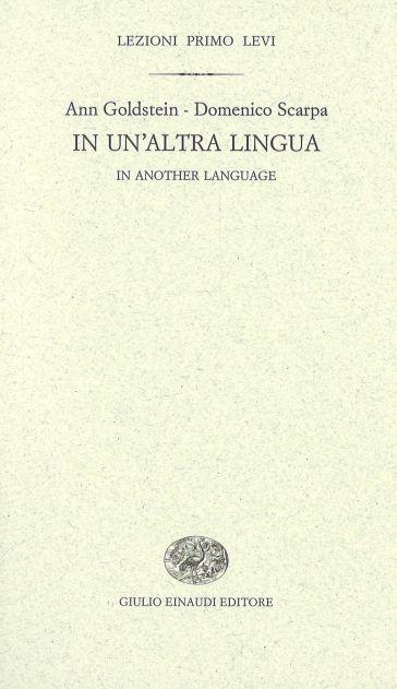 In un'altra lingua-In another language - Ann Goldstein | Jonathanterrington.com
