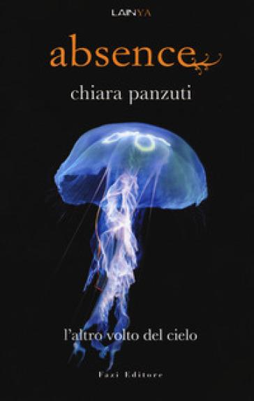 L'altro volto del cielo. Absence - Chiara Panzuti pdf epub