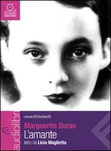 L'amante letto da Licia Maglietta. Audiolibro. CD Audio formato MP3 - Marguerite Duras |