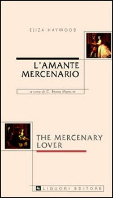 L'amante mercenario-The mercenary lover