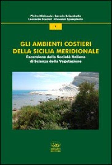 Gli ambienti costieri della Sicilia meridionale - Pietro Minissale  