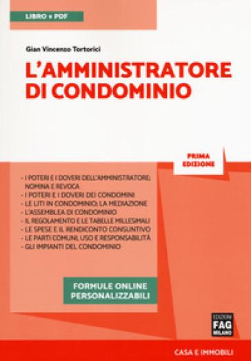 L'amministratore di condominio. Con e-book - Gian Vincenzo Tortorici pdf epub