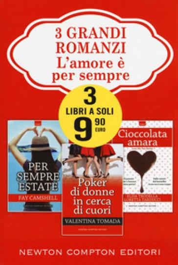 L'amore è per sempre: Per sempre estate-Poker di donne in cerca di cuori-Cioccolata amara - Fay Camshell pdf epub