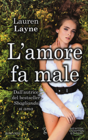 L'amore fa male. Redemption series - Lauren Layne |