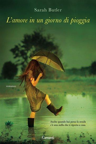 L Amore In Un Giorno Di Pioggia Sarah Butler Libro