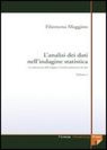 L'analisi dei dati nell'indagine statistica. Con CD-ROM. 1.La realizzazione dell'indagine e l'analisi preliminare dei dati - Filomena Maggino pdf epub