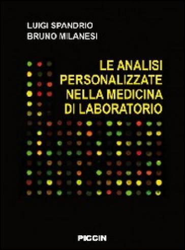 Le analisi personalizzate nella medicina di laboratorio - Luigi Spandrio |